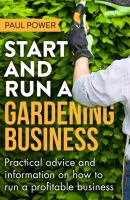 Start and Run A Gardening Business