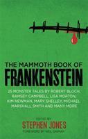 The Mammoth Book of Frankenstein