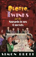 Blotto, Twinks and the Suspicious Guests