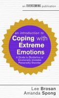 An introduction to coping with extreme emotions : a guide to borderline or emotionally unstable personality disorder