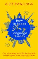 How to Speak Any Language Fluently