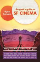 The Geek's Guide to SF Cinema