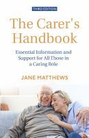 The Complete Carer's Handbook