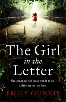The Girl in the Letter : The most gripping, heartwrenching page-turner of the year.