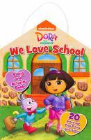 Dora the Explorer - We Love School