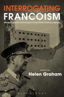 Interrogating Francoism
