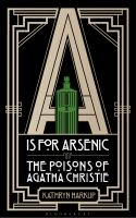 Cover of A is for Arsenic: The Pois