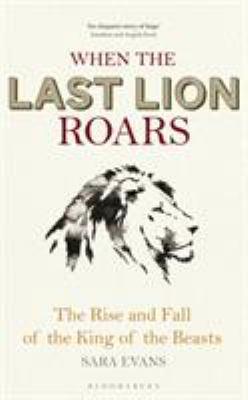 When the Last Lion Roars