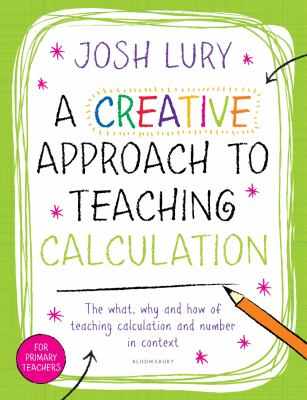 Cover image for A Creative Approach to Teaching Calculation
