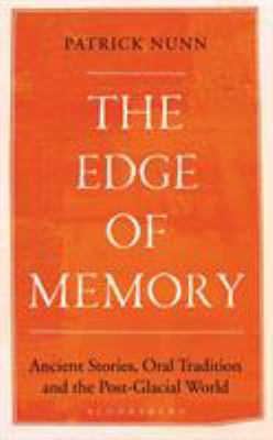 The Edge of Memory: Ancient Stories, Oral Tradition & the Post-Glacial World(book-cover)