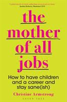 The Mother of All Jobs
