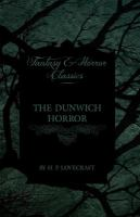 Dunwich Horror (Fantasy and Horror Classics)