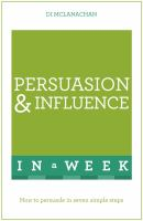 Persuasion and Influence in A Week