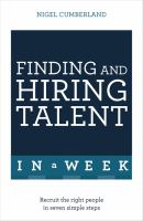 Finding and Hiring Talent in A Week