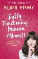 Cover of Fully Functioning Human (A