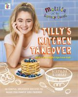 Tilly's Kitchen Takeover