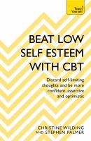 Beat Low Self-esteem With CBT