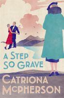 A Step So Grave