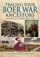 Tracing your Boer War Ancestors