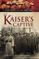 The Kaiser's Captive