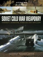 Soviet Cold War Weaponry