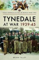 Tynedale at War 1939-45
