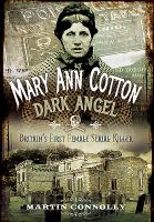 Mary Ann Cotton - Dark Angel
