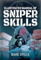 An Illustrated Manual of Sniper Skills