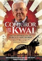 Conjuror on the Kwai