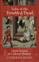 Tales of Troubled Dead