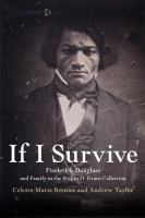 If I survive : Frederick Douglass and family in the Walter O. Evans Collection