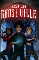 Lost in Ghostville