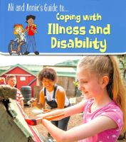 Ali and Annie's Guide To... Coping With Illness and Disability