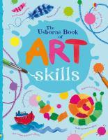 The Usborne Book of Art Skills