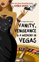 Vanity, Vengeance & A Weekend in Vegas