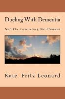 Dueling With Dementia