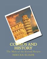 Cosmos And History: The Mith Of The Eternal Return