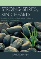 Strong Spirits, Kind Hearts