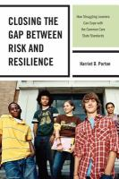 Closing the Gap Between Risk and Resilience