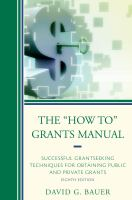 """The """"how To"""" Grants Manual"""
