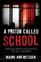 A Prison Called School