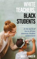 White Teachers, Black Students
