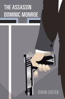 The Assassin Dominic Monroe