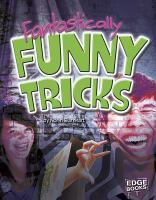 Fantastically Funny Tricks