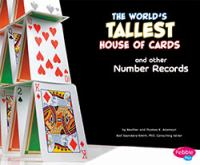 The World's Tallest House of Cards and Other Number Records