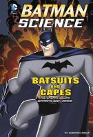 Batsuits and Capes