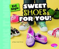 Sweet Shoes for You!