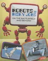 Robots in Risky Jobs