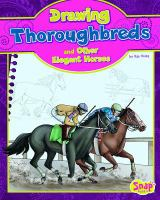 Drawing Thoroughbreds and Other Elegant Horses