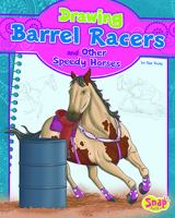 Drawing Barrel Racers and Other Speedy Horses